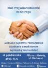 [PL]Klub Przyjaciół Biblioteki na Ostrogu: Mediacje sądowe