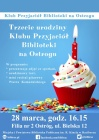 [PL]Trzecie urodziny Klubu Przyjaciół Biblioteki na Ostrogu