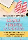 """Konkurs """"Książka z biblioteki na wakacjach"""""""