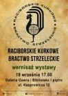 Raciborskie Kurkowe Bractwo Strzeleckie  - wernisaż wystawy