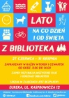 Lato z biblioteką: Na co dzień i od święta