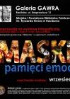 """[PL]Wystawa fotografii """"MASKI pamięci emocji"""""""