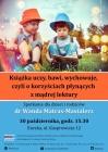 Książka uczy, bawi, wychowuje-spotkanie z dr Wandą Matras-Mastalerz