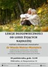 Lekcje długowieczności od ludzi żyjących najdłużej-spotkanie z dr Wandą Matras-Mastalerz