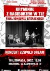 """Rekordowy """"Racibórz prozą zaczarowany"""" – rozstrzygniecie konkursu i koncert zespołu DREAM"""
