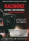 """Konkurs fotograficzny """"Racibórz-historia (nie)codzienna"""""""