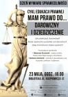 """[PL]Dzień Wymiaru Sprawiedliwości """"Darowizny i dziedziczenie"""""""