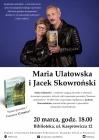 Maria Ulatowska i Jacek Skowroński – spotkanie autorskie