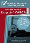 [PL]Spotkanie autorskie z Krzysztofem Vargą