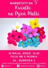 """Warsztaty na """"5"""": Kwiatki na Dzień Matki"""