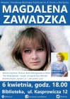 Magdalena Zawadzka – spotkanie autorskie