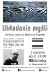 """[PL]""""Układanie myśli"""" - wernisaż wystawy Dariusza Zygadło"""