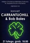 Koncert CARRANTUOHILL  & Bob Bales