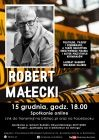 Spotkanie online  z Robertem Małeckim