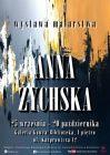 Anna Żychska - Wystawa malarstwa